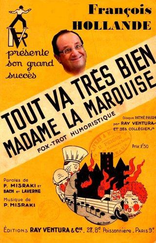 Hollande: tout va très bien, madame la marquise