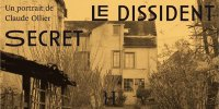 Portrait d'un dissident secret, Claude Ollier