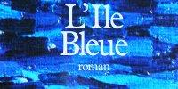 L'Île Bleue