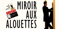 Le miroir aux alouettes d'Onfray