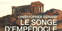 Le Songe d'Empédocle, Christopher Gérard