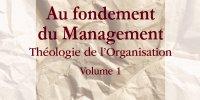 Baptiste Rappin et la théologie de l'Organisation (1)