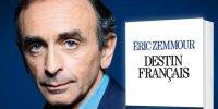 Zemmour: Le destin français