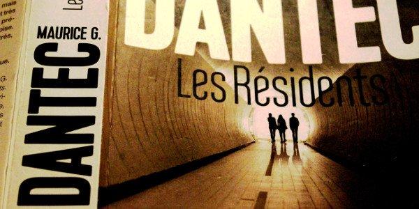 Dantec, les résidents