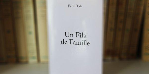 Farid Tali, Fils de famille (1/2)