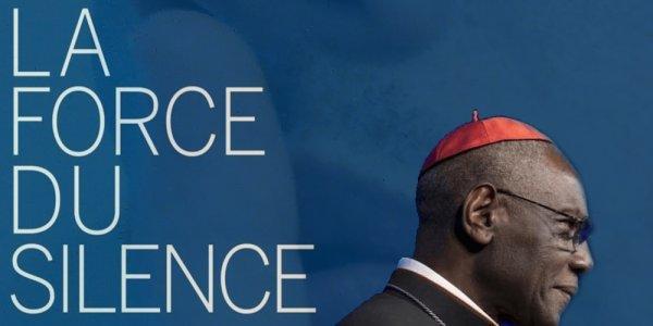 Le silence revient en force avec le Cardinal Sarah