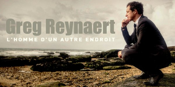 Greg Reynaert, L'homme d'un autre endroit