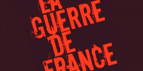La Guerre de France, de Christian de Moliner