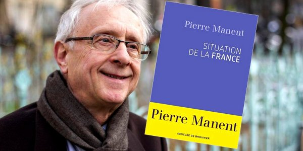 La situation de la France selon Pierre Manent