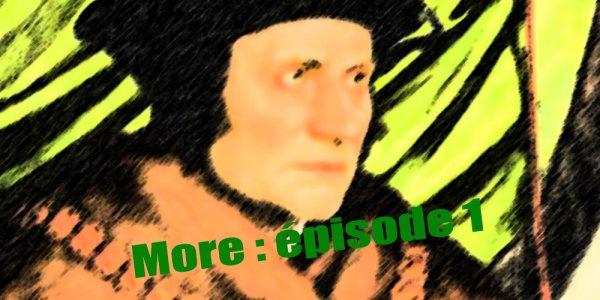 Thomas More: pour déchoir Machiavel
