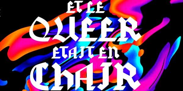 Queer, le monde est queer…